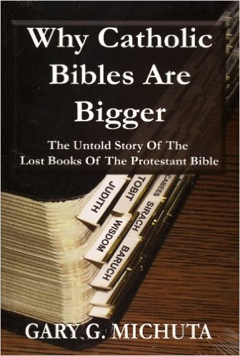 Book: Why Catholic Bibles are Bigger
