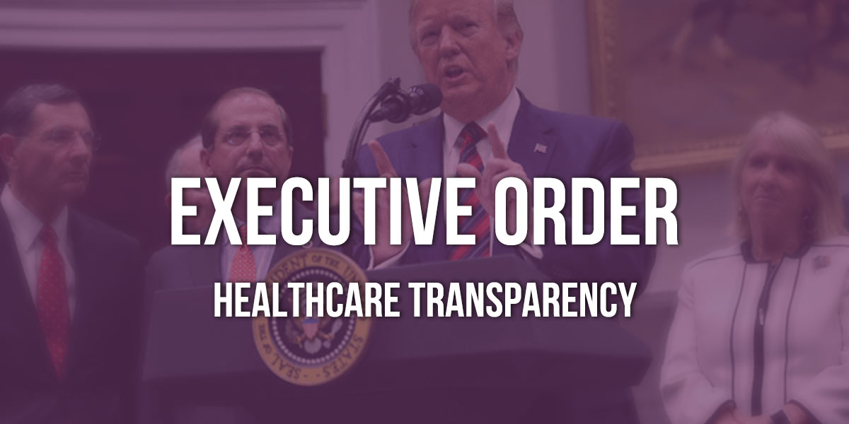 President Donald Trump Issues Executive Order on Healthcare Transparency